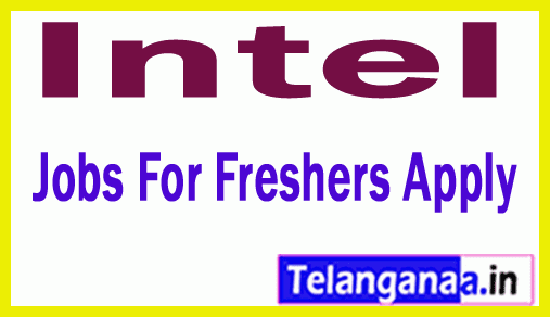 Intel Recruitment Jobs For Freshers Apply