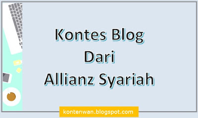 Gambar Posting Kontes Blog Dari Allianz Syariah