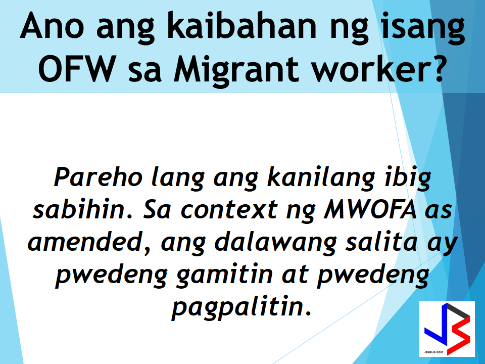 "Now you can be secured while working abroad. We have an insurance solution that will  provide protection for overseas migrant workers (OFW) from unjust and immediate termination or dismissal by employers abroad. For public information we have prepared these frequently asked questions for you.       1.What is the Migrant Workers and Overseas Filipinos Act (MWOFA) of 1995, as amended? This is the law that protects the Overseas Filipinos and Migrant Workers. It provides adequate and timely social, economic and legal services to Filipino migrant workers .It affords protection to labor organized and unorganized, and promotes full employment and equal employment opportunities   2. Does the MWOFA of 1995, as amended promote overseas work to sustain Philippine economic growth?          No. The law sees to it that if a Filipino Citizen freely chooses to work overseas, he/she is  assured that his/her dignity, fundamental human rights and freedoms shall not be compromised or violated in the host country.  3. Who is an Overseas Filipino Worker (OFW)?   A Filipino Citizen who is about to engage, presently engaged, or engaged in the past in an activity with compensation:  a) in another country where he/she is not a citizen;  b) on board a vessel navigating foreign seas excluding government ship used for military on non-commercial purposes; or  c) on an installation located offshore or on high seas.      4. What is the difference between an OFW and a migrant worker? They mean the same thing. In the context of MWOFA of 1995, as amended, the terms OFW and migrant worker are used interchangeably.    5. What is the difference between an agency-hired OFW and a direct-hired OFW or a name-hired OFW? An  Ofw is agency-hired if he/she availed services of a recruitment/manning agency duly authorized by the Department of Labor and Employment (DOLE) through the Philippine Overseas Employment Agency (POEA).  On the other hand, an OFW is direct-hired or name-hired if he/she was hired directly by foreign employers such as:  international organizations, diplomatic corps; and those who were able to get an employment without the assistance or participation of any recruitment /manning agency.      6. What is the Agency-Hired OFW Compulsory Insurance (OCI)? The Agency-Hired OFW Compulsory Insurance or the Compulsory Insurance Coverage for  Agency-Hired Migrant Workers, is an insurance        mechanism made available by the law to provide insurance protection for the OFWs.              7.What is the Compulsory Insurance Coverage for Agency-Hired Migrant Workers?        This is also the Agency-Hired OFW Compulsory Insurance. Refer to frequently asked question no. 6 .          8. Who are covered by the Agency-Hired OFW Compulsory Insurance? The Agency-Hired OFW Compulsory Insurance is mandatory or agency-hired OFWs.  It is not mandatory for direct-hired,  name-hired,or re-hired OFWs. If interested  they can also avail of this insurance. Source   SEE ALSO: GENERAL REQUIREMENTS The following are required for first-time passport applications: 1. Personal appearance 2. Confirmed appointment 3. Passport Fee 4. Duly accomplished application form. 5. Birth Certificate (BC) in Security Paper (SECPA) issued by the Philippine Statistics Authority (PSA) Alternatives: • If BC is not yet available: Certified True Copy (CTC) of BC issued by the Local Civil Registrar (LCR) and duly authenticated by PSA. • When entries are blurred/unreadable: Transcribed Birth Certificate from the LCR • If born abroad: Report of Birth duly authenticated by PSA 6. Valid picture IDs and supporting documents to prove identity GENERAL REQUIREMENTS FOR MINORS The following are required for first-time passport applications: 1. Confirmed appointment (except for 1 year old and below) 2. Personal appearance of the minor applicant 3. Personal appearance of either parent 4. Passports of parents 5. Original Birth Certificate of minor in Security Paper issued by PSA Alternatives: • If BC is not yet available: Certified True Copy of Birth Certificate issued by the Local Civil Registrar and duly authenticated by PSA. • If entries are blurred/unreadable: Transcribed Birth Certificate from the • If born abroad: Report of Birth duly authenticated by PSA is required if minor was born abroad 6. Document of identity with photo: • Options: School ID or Form 137 with readable dry seal • For minor applicants who never attended school: Notarized Affidavit of Explanation executed by either parent (if minor is a legitimate child) / by mother (if minor is an illegitimate child) detailing the reasons why the child is not in school 7. Marriage Certificate of minor's parents duly authenticated by PSA 8. Original and photocopy of valid passport of the person travelling with the minor PASSPORT PROCESSING FOR OFWS: 30 MINUTES, RELEASING SHORTER TIME  Presidential Communications Secretary Martin Andanar announces the printing of new passports starting August 15. The new passports have an improved design that features the regions of the country and an upgraded microchip security feature to capture the personal data of the applicant, invisible UV fluorescent ink and thread, and elaborate design when subject to UV light. The APO Production Unit is tasked to produce the Philippine passports, and is a government owned and controlled corporation under the Presidential Communications Office.The new passport that contains ""intaglio printing"" most commonly used in printing money or currency so it will not be faked and the ""printing of the coat of arms using optical variable illusion ink where color varies at different angle"" can now be claimed by applicants for only 5 days.  GENERAL REQUIREMENTS The following are required for first-time passport applications: 1. Personal appearance 2. Confirmed appointment 3. Passport Fee 4. Duly accomplished application form. 5. Birth Certificate (BC) in Security Paper (SECPA) issued by the Philippine Statistics Authority (PSA) Alternatives: • If BC is not yet available: Certified True Copy (CTC) of BC issued by the Local Civil Registrar (LCR) and duly authenticated by PSA. • When entries are blurred/unreadable: Transcribed Birth Certificate from the LCR • If born abroad: Report of Birth duly authenticated by PSA 6. Valid picture IDs and supporting documents to prove identity GENERAL REQUIREMENTS FOR MINORS The following are required for first-time passport applications: 1. Confirmed appointment (except for 1 year old and below) 2. Personal appearance of the minor applicant 3. Personal appearance of either parent 4. Passports of parents 5. Original Birth Certificate of minor in Security Paper issued by PSA Alternatives: • If BC is not yet available: Certified True Copy of Birth Certificate issued by the Local Civil Registrar and duly authenticated by PSA. • If entries are blurred/unreadable: Transcribed Birth Certificate from the • If born abroad: Report of Birth duly authenticated by PSA is required if minor was born abroad 6. Document of identity with photo: • Options: School ID or Form 137 with readable dry seal • For minor applicants who never attended school: Notarized Affidavit of Explanation executed by either parent (if minor is a legitimate child) / by mother (if minor is an illegitimate child) detailing the reasons why the child is not in school 7. Marriage Certificate of minor's parents duly authenticated by PSA 8. Original and photocopy of valid passport of the person travelling with the minor HAVE YOU SEEN THE NEW PHILIPPINES PASSPORT AND ONE OF THE SAFEST PASSPORT IN THE WORLD?  ""All Philippine passports are now integrated with chips that contain the data of the holder. These new passports are called ePassports. The ePassport is a global standard in travel documents, and as a member of International Civil Aviation Organization (ICAO), the Philippines is required to adhere to their standards. The proposed 10 years validity of passport is now approved on the 3rd and final reading by the House of Representatives and is now a law with vote result of 216 in favor, 0 against and 0 abstained.    House Bill No. 4767, is a measure seeks to amend Republic Act No. 8239, or the ""Philippine Passport Law,"" which currently states that a passport is valid for a period of five years, regardless of the age of the applicant.  Under the bill, the validity will be extended to 10 years for adults, or those 18 years old and above.  It states, however, that the issuing authority ""may limit"" the period of validity to less than 10 years in the case of minors, or ""whenever the national economic interest or political stability of the country"" makes it necessary.  The bill will be transmitted to Senate for concurrence.  One of the principal authors of the new passport bill  is former president and Pampanga Rep. Gloria Macapagal-Arroyo, who now sits as a deputy speaker.  The  extension of passport validity from 5 years to 10 years is one of the promises made by President Rodrigo Duterte to the OFWs to lessen their burden of standing in long queues just for applying and renewing of their passports.  Source: GMA News  RECOMMENDED: ON JAKATIA PAWA'S EXECUTION: ""WE DID EVERYTHING.."" -DFA  BELLO ASSURES DECISION ON MORATORIUM MAY COME OUT ANYTIME SOON  SEN. JOEL VILLANUEVA  SUPPORTS DEPLOYMENT BAN ON HSWS IN KUWAIT  AT LEAST 71 OFWS ON DEATH ROW ABROAD  DEPLOYMENT MORATORIUM, NOW! -OFW GROUPS  BE CAREFUL HOW YOU TREAT YOUR HSWS  PRESIDENT DUTERTE WILL VISIT UAE AND KSA, HERE'S WHY  MANPOWER AGENCIES AND RECRUITMENT COMPANIES TO BE HIT DIRECTLY BY HSW DEPLOYMENT MORATORIUM IN KUWAIT  UAE TO START IMPLEMENTING 5%VAT STARTING 2018  REMEMBER THIS 7 THINGS IF YOU ARE APPLYING FOR HOUSEKEEPING JOB IN JAPAN  KENYA , THE LEAST TOXIC COUNTRY IN THE WORLD; SAUDI ARABIA, MOST TOXIC  ""JUNIOR CITIZEN ""  BILL TO BENEFIT POOR FAMILIES CONGRESS OKS PASSPORT VALIDITY EXTENSION 10 YEARS PASSPORT VALIDITY NOW APPROVED IN CONGRESS  House Bill No. 4767, is a measure seeks to amend Republic Act No. 8239, or the ""Philippine Passport Law,"" which currently states that a passport is valid for a period of five years, regardless of the age of the applicant.Under the bill, the validity will be extended to 10 years for adults, or those 18 years old and above.It states, however, that the issuing authority ""may limit"" the period of validity to less than 10 years in the case of minors, or ""whenever the national economic interest or political stability of the country"" makes it necessary.The bill will be transmitted to Senate for concurrence.One of the principal authors of the new passport bill  is former president and Pampanga Rep. Gloria Macapagal-Arroyo, who now sits as a deputy speaker. Why OFWs Remain in Neck-deep Debts After Years Of Working Abroad? From beginning to the end, the real life of OFWs are colorful indeed.  To work outside the country, they invest too much, spend a lot. They start making loans for the processing of their needed documents to work abroad.  From application until they can actually leave the country, they spend big sum of money for it.  But after they were being able to finally work abroad, the story did not just end there. More often than not, the big sum of cash  they used to pay the recruitment agency fees cause them to suffer from indebtedness.  They were being charged and burdened with too much fees, which are not even compliant with the law. Because of their eagerness to work overseas, they immerse themselves to high interest loans for the sake of working abroad. The recruitment agencies play a big role why the OFWs are suffering from neck-deep debts. Even some licensed agencies, they freely exploit the vulnerability of the OFWs. Due to their greed to collect more cash from every OFWs that they deploy, it results to making the life of OFWs more miserable by burying them in debts.  The result of high fees collected by the agencies can even last even the OFWs have been deployed abroad. Some employers deduct it to their salaries for a number of months, leaving the OFWs broke when their much awaited salary comes.  But it doesn't end there. Some of these agencies conspire with their counterpart agencies to urge the foreign employers to cut the salary of the poor OFWs in their favor. That is of course, beyond the expectation of the OFWs.   Even before they leave, the promised salary is already computed and allocated. They have already planned how much they are going to send to their family back home. If the employer would cut the amount of the salary they are expecting to receive, the planned remittance will surely suffer, it includes the loans that they promised to be paid immediately on time when they finally work abroad.  There is such a situation that their family in the Philippines carry the burden of paying for these loans made by the OFW. For example. An OFW father that has found a mistress, which is a fellow OFW, who turned his back  to his family  and to his obligations to pay his loans made for the recruitment fees. The result, the poor family back home, aside from not receiving any remittance, they will be the ones who are obliged to pay the loans made by the OFW, adding weight to the emotional burden they already had aside from their daily needs.      Read: Common Money Mistakes Why Ofws remain Broke After Years Of Working Abroad   Source: Bandera/inquirer.net NATIONAL PORTAL AND NATIONAL BROADBAND PLAN TO  SPEED UP INTERNET SERVICES IN THE PHILIPPINES  NATIONWIDE SMOKING BAN SIGNED BY PRESIDENT DUTERTE   EMIRATES ID CAN NOW BE USED AS HEALTH INSURANCE CARD  TODAY'S NEWS THAT WILL REVIVE YOUR TRUST TO THE PHIL GOVERNMENT  BEWARE OF SCAMMERS!  RELOCATING NAIA  THE HORROR AND TERROR OF BEING A HOUSEMAID IN SAUDI ARABIA  DUTERTE WARNING  NEW BAGGAGE RULES FOR DUBAI AIRPORT    HUGE FISH SIGHTINGS  From beginning to the end, the real life of OFWs are colorful indeed. To work outside the country, they invest too much, spend a lot. They start making loans for the processing of their needed documents to work abroad.  NATIONAL PORTAL AND NATIONAL BROADBAND PLAN TO  SPEED UP INTERNET SERVICES IN THE PHILIPPINES In a Facebook post of Agriculture Secretary Manny Piñol, he said that after a presentation made by Dept. of Information and Communications Technology (DICT) Secretary Rodolfo Salalima, Pres. Duterte emphasized the need for faster communications in the country.Pres. Duterte earlier said he would like the Department of Information and Communications Technology (DICT) ""to develop a national broadband plan to accelerate the deployment of fiber optics cables and wireless technologies to improve internet speed."" As a response to the President's SONA statement, Salalima presented the  DICT's national broadband plan that aims to push for free WiFi access to more areas in the countryside.  Good news to the Filipinos whose business and livelihood rely on good and fast internet connection such as stocks trading and online marketing. President Rodrigo Duterte  has already approved the establishment of  the National Government Portal and a National Broadband Plan during the 13th Cabinet Meeting in Malacañang today. In a facebook post of Agriculture Secretary Manny Piñol, he said that after a presentation made by Dept. of Information and Communications Technology (DICT) Secretary Rodolfo Salalima, Pres. Duterte emphasized the need for faster communications in the country. Pres. Duterte earlier said he would like the Department of Information and Communications Technology (DICT) ""to develop a national broadband plan to accelerate the deployment of fiber optics cables and wireless technologies to improve internet speed."" As a response to the President's SONA statement, Salalima presented the  DICT's national broadband plan that aims to push for free WiFi access to more areas in the countryside.  The broadband program has been in the work since former President Gloria Arroyo but due to allegations of corruption and illegality, Mrs. Arroyo cancelled the US$329 million National Broadband Network (NBN) deal with China's ZTE Corp.just 6 months after she signed it in April 2007.  Fast internet connection benefits not only those who are on internet business and online business but even our over 10 million OFWs around the world and their families in the Philippines. When the era of snail mails, voice tapes and telegram  and the internet age started, communications with their loved one back home can be much easier. But with the Philippines being at #43 on the latest internet speed ranks, something is telling us that improvement has to made.                RECOMMENDED  BEWARE OF SCAMMERS!  RELOCATING NAIA  THE HORROR AND TERROR OF BEING A HOUSEMAID IN SAUDI ARABIA  DUTERTE WARNING  NEW BAGGAGE RULES FOR DUBAI AIRPORT    HUGE FISH SIGHTINGS    NATIONWIDE SMOKING BAN SIGNED BY PRESIDENT DUTERTE In January, Health Secretary Paulyn Ubial said that President Duterte had asked her to draft the executive order similar to what had been implemented in Davao City when he was a mayor, it is the ""100% smoke-free environment in public places.""Today, a text message from Sec. Manny Piñol to ABS-CBN News confirmed that President Duterte will sign an Executive Order to ban smoking in public places as drafted by the Department of Health (DOH). If you know someone who is sick, had an accident  or relatives of an employee who died while on duty, you can help them and their families  by sharing them how to claim their benefits from the government through Employment Compensation Commission.  Here are the steps on claiming the Employee Compensation for private employees.        Step 1. Prepare the following documents:  Certificate of Employment- stating  the actual duties and responsibilities of the employee at the time of his sickness or accident.  EC Log Book- certified true copy of the page containing the particular sickness or accident that happened to the employee.  Medical Findings- should come from  the attending doctor the hospital where the employee was admitted.     Step 2. Gather the additional documents if the employee is;  1. Got sick: Request your company to provide  pre-employment medical check -up or  Fit-To-Work certification at the time that you first got hired . Also attach Medical Records from your company.  2. In case of accident: Provide an Accident report if the accident happened within the company or work premises. Police report if it happened outside the company premises (i.e. employee's residence etc.)  3 In case of Death:  Bring the Death Certificate, Medical Records and accident report of the employee. If married, bring the Marriage Certificate and the Birth Certificate of his children below 21 years of age.      FINAL ENTRY HERE, LINKS OTHERS   Step 3.  Gather all the requirements together and submit it to the nearest SSS office. Wait for the SSS decision,if approved, you will receive a notice and a cheque from the SSS. If denied, ask for a written denial letter from SSS and file a motion for reconsideration and submit it to the SSS Main office. In case that the motion is  not approved, write a letter of appeal and send it to ECC and wait for their decision.      Contact ECC Office at ECC Building, 355 Sen. Gil J. Puyat Ave, Makati, 1209 Metro ManilaPhone:(02) 899 4251 Recommended: NATIONAL PORTAL AND NATIONAL BROADBAND PLAN TO  SPEED UP INTERNET SERVICES IN THE PHILIPPINES In a Facebook post of Agriculture Secretary Manny Piñol, he said that after a presentation made by Dept. of Information and Communications Technology (DICT) Secretary Rodolfo Salalima, Pres. Duterte emphasized the need for faster communications in the country.Pres. Duterte earlier said he would like the Department of Information and Communications Technology (DICT) ""to develop a national broadband plan to accelerate the deployment of fiber optics cables and wireless technologies to improve internet speed."" As a response to the President's SONA statement, Salalima presented the  DICT's national broadband plan that aims to push for free WiFi access to more areas in the countryside.   Read more: http://www.jbsolis.com/2017/03/president-rodrigo-duterte-approved.html#ixzz4bC6eQr5N Good news to the Filipinos whose business and livelihood rely on good and fast internet connection such as stocks trading and online marketing. President Rodrigo Duterte  has already approved the establishment of  the National Government Portal and a National Broadband Plan during the 13th Cabinet Meeting in Malacañang today. In a facebook post of Agriculture Secretary Manny Piñol, he said that after a presentation made by Dept. of Information and Communications Technology (DICT) Secretary Rodolfo Salalima, Pres. Duterte emphasized the need for faster communications in the country. Pres. Duterte earlier said he would like the Department of Information and Communications Technology (DICT) ""to develop a national broadband plan to accelerate the deployment of fiber optics cables and wireless technologies to improve internet speed."" As a response to the President's SONA statement, Salalima presented the  DICT's national broadband plan that aims to push for free WiFi access to more areas in the countryside.  The broadband program has been in the work since former President Gloria Arroyo but due to allegations of corruption and illegality, Mrs. Arroyo cancelled the US$329 million National Broadband Network (NBN) deal with China's ZTE Corp.just 6 months after she signed it in April 2007.  Fast internet connection benefits not only those who are on internet business and online business but even our over 10 million OFWs around the world and their families in the Philippines. When the era of snail mails, voice tapes and telegram  and the internet age started, communications with their loved one back home can be much easier. But with the Philippines being at #43 on the latest internet speed ranks, something is telling us that improvement has to made.                RECOMMENDED  BEWARE OF SCAMMERS!  RELOCATING NAIA  THE HORROR AND TERROR OF BEING A HOUSEMAID IN SAUDI ARABIA  DUTERTE WARNING  NEW BAGGAGE RULES FOR DUBAI AIRPORT    HUGE FISH SIGHTINGS    NATIONWIDE SMOKING BAN SIGNED BY PRESIDENT DUTERTE In January, Health Secretary Paulyn Ubial said that President Duterte had asked her to draft the executive order similar to what had been implemented in Davao City when he was a mayor, it is the ""100% smoke-free environment in public places.""Today, a text message from Sec. Manny Piñol to ABS-CBN News confirmed that President Duterte will sign an Executive Order to ban smoking in public places as drafted by the Department of Health (DOH).  Read more: http://www.jbsolis.com/2017/03/executive-order-for-nationwide-smoking.html#ixzz4bC77ijSR   EMIRATES ID CAN NOW BE USED AS HEALTH INSURANCE CARD  TODAY'S NEWS THAT WILL REVIVE YOUR TRUST TO THE PHIL GOVERNMENT  BEWARE OF SCAMMERS!  RELOCATING NAIA  THE HORROR AND TERROR OF BEING A HOUSEMAID IN SAUDI ARABIA  DUTERTE WARNING  NEW BAGGAGE RULES FOR DUBAI AIRPORT    HUGE FISH SIGHTINGS    How to File Employment Compensation for Private Workers If you know someone who is sick, had an accident  or relatives of an employee who died while on duty, you can help them and their families  by sharing them how to claim their benefits from the government through Employment Compensation Commission. If you know someone who is sick, had an accident  or relatives of an employee who died while on duty, you can help them and their families  by sharing them how to claim their benefits from the government through Employment Compensation Commission.  Here are the steps on claiming the Employee Compensation for private employees.        Step 1. Prepare the following documents:  Certificate of Employment- stating  the actual duties and responsibilities of the employee at the time of his sickness or accident.  EC Log Book- certified true copy of the page containing the particular sickness or accident that happened to the employee.  Medical Findings- should come from  the attending doctor the hospital where the employee was admitted.     Step 2. Gather the additional documents if the employee is;  1. Got sick: Request your company to provide  pre-employment medical check -up or  Fit-To-Work certification at the time that you first got hired . Also attach Medical Records from your company.  2. In case of accident: Provide an Accident report if the accident happened within the company or work premises. Police report if it happened outside the company premises (i.e. employee's residence etc.)  3 In case of Death:  Bring the Death Certificate, Medical Records and accident report of the employee. If married, bring the Marriage Certificate and the Birth Certificate of his children below 21 years of age.      FINAL ENTRY HERE, LINKS OTHERS   Step 3.  Gather all the requirements together and submit it to the nearest SSS office. Wait for the SSS decision,if approved, you will receive a notice and a cheque from the SSS. If denied, ask for a written denial letter from SSS and file a motion for reconsideration and submit it to the SSS Main office. In case that the motion is  not approved, write a letter of appeal and send it to ECC and wait for their decision.      Contact ECC Office at ECC Building, 355 Sen. Gil J. Puyat Ave, Makati, 1209 Metro ManilaPhone:(02) 899 4251 Recommended: NATIONAL PORTAL AND NATIONAL BROADBAND PLAN TO  SPEED UP INTERNET SERVICES IN THE PHILIPPINES In a Facebook post of Agriculture Secretary Manny Piñol, he said that after a presentation made by Dept. of Information and Communications Technology (DICT) Secretary Rodolfo Salalima, Pres. Duterte emphasized the need for faster communications in the country.Pres. Duterte earlier said he would like the Department of Information and Communications Technology (DICT) ""to develop a national broadband plan to accelerate the deployment of fiber optics cables and wireless technologies to improve internet speed."" As a response to the President's SONA statement, Salalima presented the  DICT's national broadband plan that aims to push for free WiFi access to more areas in the countryside.   Read more: http://www.jbsolis.com/2017/03/president-rodrigo-duterte-approved.html#ixzz4bC6eQr5N Good news to the Filipinos whose business and livelihood rely on good and fast internet connection such as stocks trading and online marketing. President Rodrigo Duterte  has already approved the establishment of  the National Government Portal and a National Broadband Plan during the 13th Cabinet Meeting in Malacañang today. In a facebook post of Agriculture Secretary Manny Piñol, he said that after a presentation made by Dept. of Information and Communications Technology (DICT) Secretary Rodolfo Salalima, Pres. Duterte emphasized the need for faster communications in the country. Pres. Duterte earlier said he would like the Department of Information and Communications Technology (DICT) ""to develop a national broadband plan to accelerate the deployment of fiber optics cables and wireless technologies to improve internet speed."" As a response to the President's SONA statement, Salalima presented the  DICT's national broadband plan that aims to push for free WiFi access to more areas in the countryside.  The broadband program has been in the work since former President Gloria Arroyo but due to allegations of corruption and illegality, Mrs. Arroyo cancelled the US$329 million National Broadband Network (NBN) deal with China's ZTE Corp.just 6 months after she signed it in April 2007.  Fast internet connection benefits not only those who are on internet business and online business but even our over 10 million OFWs around the world and their families in the Philippines. When the era of snail mails, voice tapes and telegram  and the internet age started, communications with their loved one back home can be much easier. But with the Philippines being at #43 on the latest internet speed ranks, something is telling us that improvement has to made.                RECOMMENDED  BEWARE OF SCAMMERS!  RELOCATING NAIA  THE HORROR AND TERROR OF BEING A HOUSEMAID IN SAUDI ARABIA  DUTERTE WARNING  NEW BAGGAGE RULES FOR DUBAI AIRPORT    HUGE FISH SIGHTINGS    NATIONWIDE SMOKING BAN SIGNED BY PRESIDENT DUTERTE In January, Health Secretary Paulyn Ubial said that President Duterte had asked her to draft the executive order similar to what had been implemented in Davao City when he was a mayor, it is the ""100% smoke-free environment in public places.""Today, a text message from Sec. Manny Piñol to ABS-CBN News confirmed that President Duterte will sign an Executive Order to ban smoking in public places as drafted by the Department of Health (DOH).  Read more: http://www.jbsolis.com/2017/03/executive-order-for-nationwide-smoking.html#ixzz4bC77ijSR   EMIRATES ID CAN NOW BE USED AS HEALTH INSURANCE CARD  TODAY'S NEWS THAT WILL REVIVE YOUR TRUST TO THE PHIL GOVERNMENT  BEWARE OF SCAMMERS!  RELOCATING NAIA  THE HORROR AND TERROR OF BEING A HOUSEMAID IN SAUDI ARABIA  DUTERTE WARNING  NEW BAGGAGE RULES FOR DUBAI AIRPORT    HUGE FISH SIGHTINGS   Requirements and Fees for Reduced Travel Tax for OFW Dependents What is a travel tax? According to TIEZA ( Tourism Infrastructure and Enterprise Zone Authority), it is a levy imposed by the Philippine government on individuals who are leaving the Philippines, as provided for by Presidential Decree (PD) 1183.   A full travel tax for first class passenger is PhP2,700.00 and PhP1,620.00 for economy class. For an average Filipino like me, it's quite pricey. Overseas Filipino Workers, diplomats and airline crew members are exempted from paying travel tax before but now, travel tax for OFWs are included in their air ticket prize and can be refunded later at the refund counter at NAIA.  However, OFW dependents can apply for  standard reduced travel tax. Children or Minors from 2 years and one (1) day to 12th birthday on date of travel.  Accredited Filipino journalist whose travel is in pursuit of journalistic assignment and   those authorized by the President of the Republic of the Philippines for reasons of national interest, are also entitled to avail the reduced travel tax. If you will travel anywhere in the world from the Philippines, you must be aware about the travel tax that you need to settle before your flight.  What is a travel tax? According to TIEZA ( Tourism Infrastructure and Enterprise Zone Authority), it is a levy imposed by the Philippine government on individuals who are leaving the Philippines, as provided for by Presidential Decree (PD) 1183.   A full travel tax for first class passenger is PhP2,700.00 and PhP1,620.00 for economy class. For an average Filipino like me, it's quite pricey. Overseas Filipino Workers, diplomats and airline crew members are exempted from paying travel tax before but now, travel tax for OFWs are included in their air ticket prize and can be refunded later at the refund counter at NAIA.  However, OFW dependents can apply for  standard reduced travel tax. Children or Minors from 2 years and one (1) day to 12th birthday on date of travel.  Accredited Filipino journalist whose travel is in pursuit of journalistic assignment and   those authorized by the President of the Republic of the Philippines for reasons of national interest, are also entitled to avail the reduced travel tax.           For privileged reduce travel tax, the legitimate spouse and unmarried children (below 21 years old) of the OFWs are qualified to avail.   How much can you save if you avail of the reduced travel tax?  A full travel tax for first class passenger is PhP2,700.00 and PhP1,620.00 for economy class. Paying it in full can be costly. With the reduced travel tax policy, your travel tax has been cut roughly by 50 percent for the standard reduced rate and further lower  for the privileged reduce rate.  How much is the Reduced Travel Tax?  First Class Economy Standard Reduced Rate P1,350.00 P810.00 Privileged Reduced Rate    P400.00 P300.00  Image from TIEZA  ©2017 THOUGHTSKOTO"