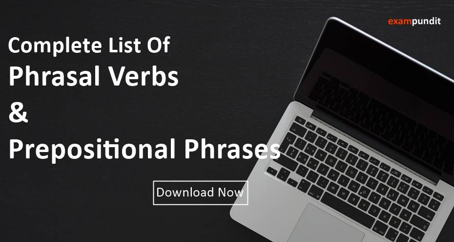 300+ Phrasal Verb & Prepositional Phrases PDF with Examples