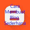 Cara Gampang Menciptakan Blog Sederhana