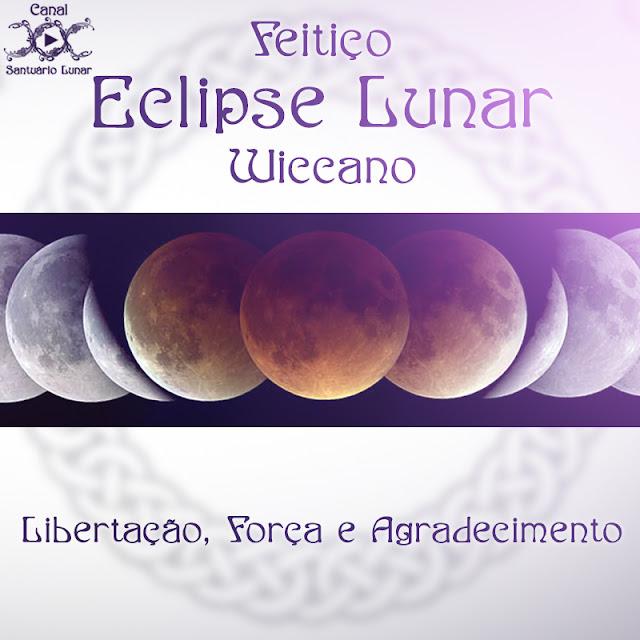 Feitiço Wiccano durante um Eclipse Lunar - Libertação, Força e Agradecimento | Wicca, Magia, Bruxaria, Paganismo