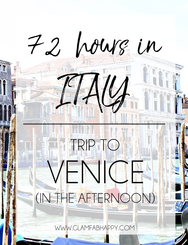 72h in Italy Trip visit to Venice.What to see in Venice.