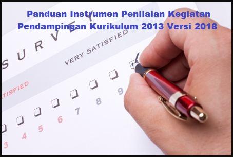 Panduan Instrumen Penilaian Kegiatan Pendampingan Kurikulum 2013 Versi 2018