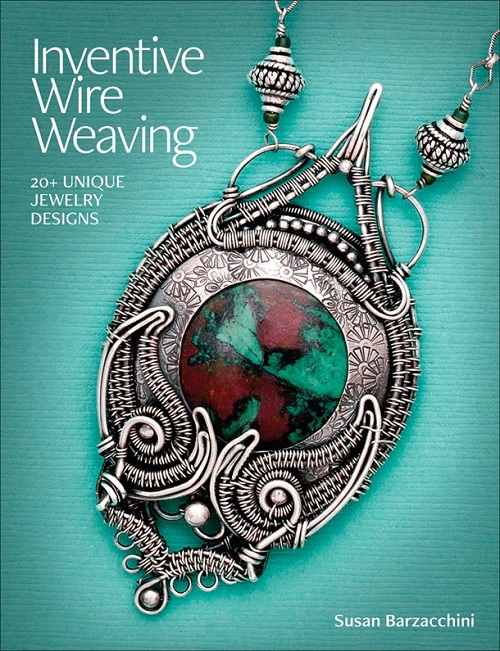 Book Review and Giveaway : Inventive Wire Weaving - The Beading ...