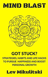 MIND BLAST: GOT STUCK? by Lev Mikulitski