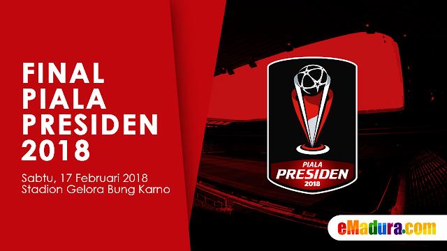 Gambar Harga Tiket Final Piala Presiden 2018