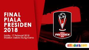 Harga Tiket Final Piala Presiden 2018 di Stadion GBK