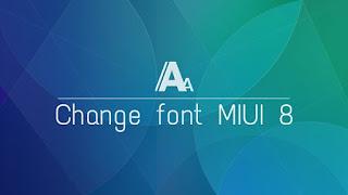 Cara Mudah Ganti Tampilan Font Di Rom MIUI Tanpa Root