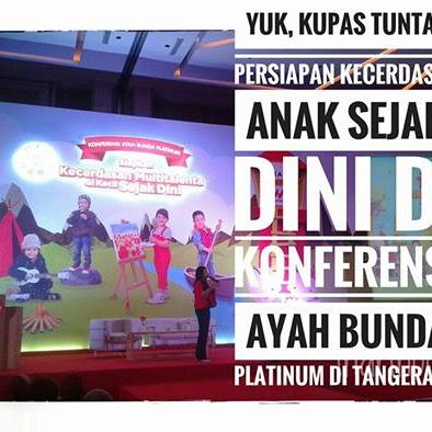Yuk, Kupas Tuntas Persiapan Kecerdasan Anak Sejak Dini di Konferensi Ayah Bunda Platinum Persembahan Morinaga di Tangerang