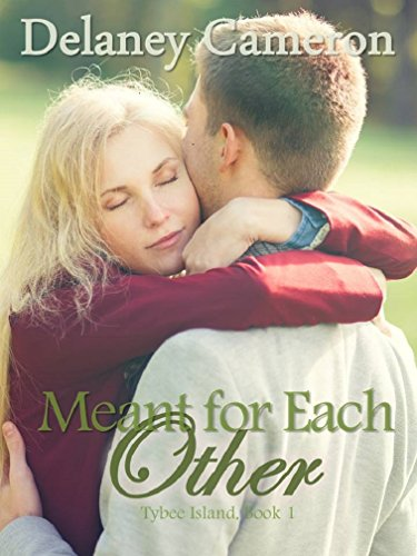 Meant for Each Other by Delaney Cameron