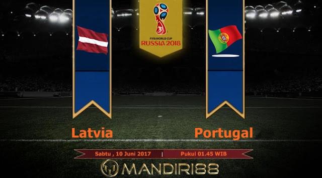 Prediksi Bola : Latvia Vs Portugal , Sabtu 10 Juni 2017 Pukul 01.45 WIB