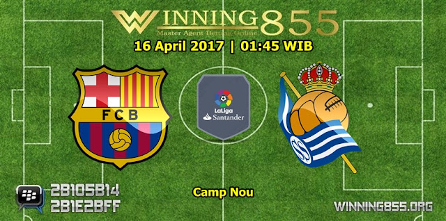 Prediksi Bola Barcelona vs Real Sociedad 16 April 2017
