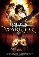 Ong Bak The Thai Warrior (2003)
