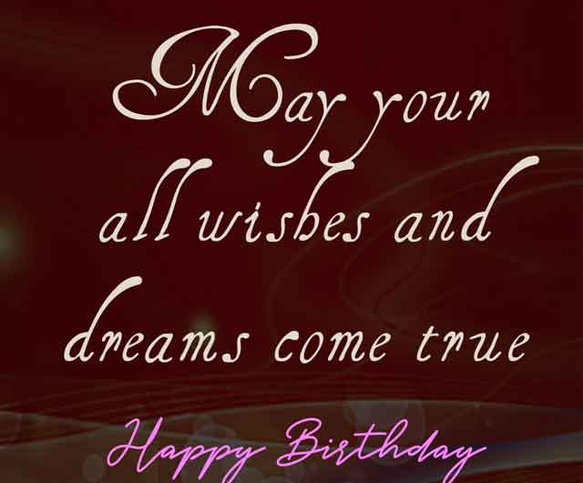 May your all wishes and dreams come true. Happy Birthday sugar.