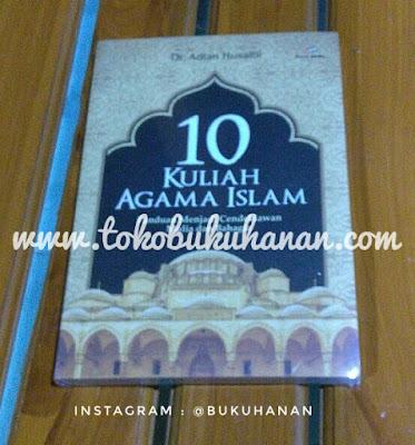 Buku : 10 Kuliah Agama Islam : Adian Husaini : Proumedia