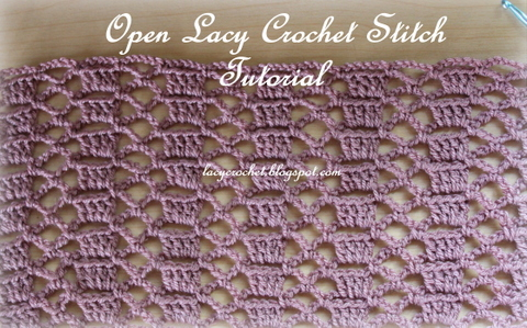 Lacy Crochet: Open Lacy Stitch Tutorial