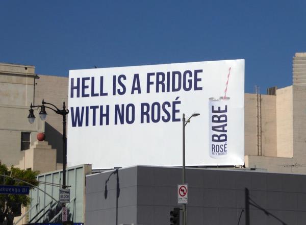 Hell is fridge no Babe Rosé billboard