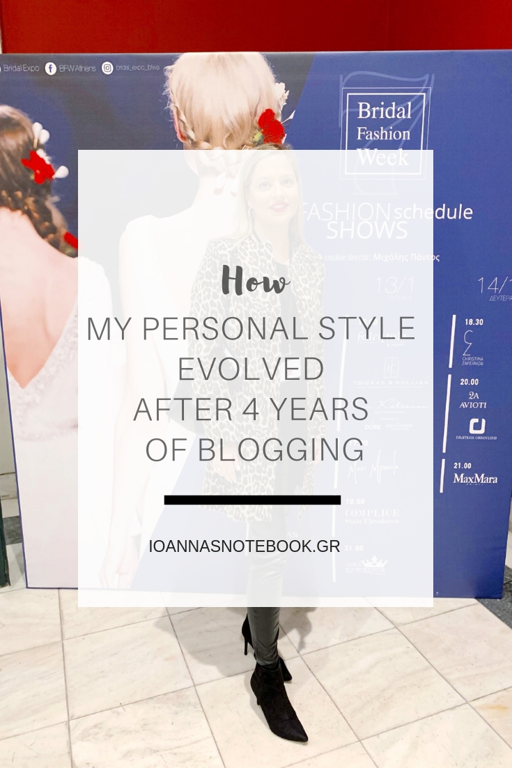 4 Years Blogging: Sharing 3 ways my personal style has evolved since starting my blog | Ioanna's Notebook