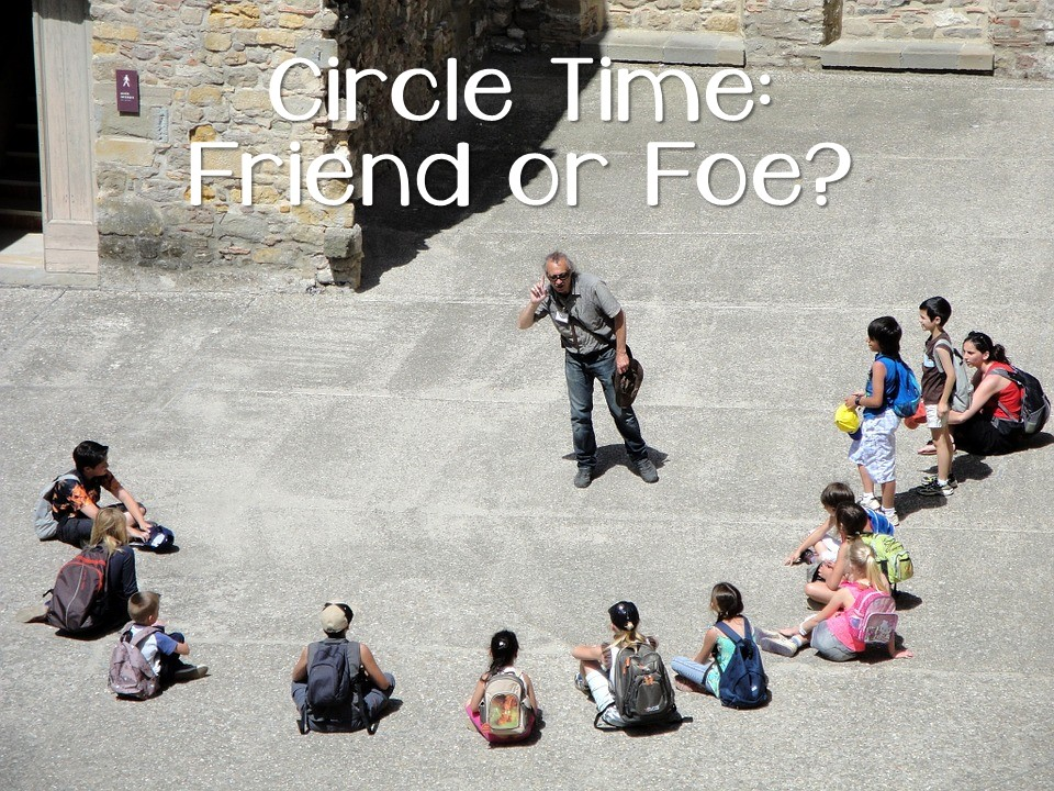 The Resourceful Apple: Circle Time: Friend or Foe?