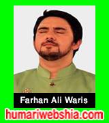 http://www.humariwebshia.com/p/farhan-ali-waris-manqabat-2008-to-2016.html