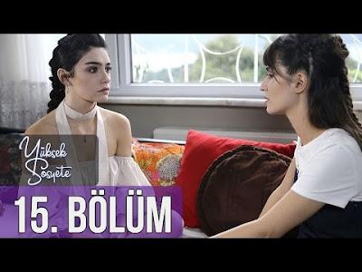 الطبقة المخملية Yüksek Sosyete الحلقة 15 مترجمة للعربية