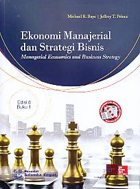 Buku ini merupakan sebuah pendahuluan sistematis dan komprehensif mengenai teori komteporet danriset empiris di bidang sosiologi hukum. EKONOMI MANAJERIAL DAN STRATEGI BISNIS - Michael R. Baye