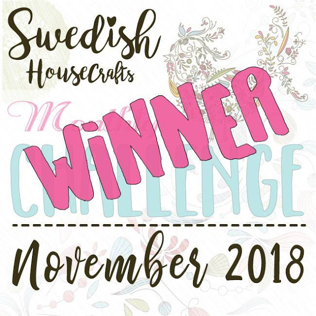Winner of the First Swedish House Crafts Facebook challenge - and the theme for the December challenge