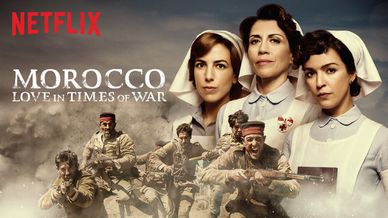 Morocco: Love in Times of War - Netflix TV series - Period Drama  com