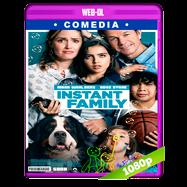 Familia al instante (2018) WEB-DL 1080p Audio Dual Latino-Ingles
