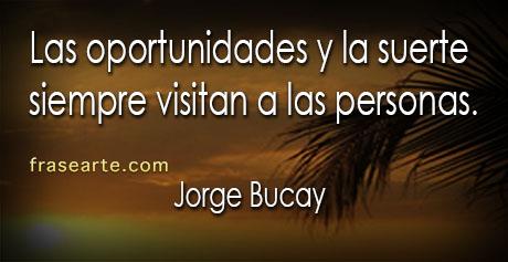 Frases para no olvidar - Jorge Bucay