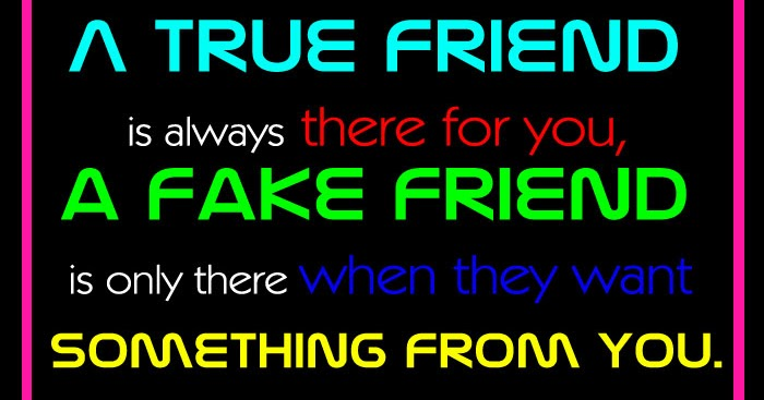 Quotes About Only When They Need You: A Fake Friend Is Only There When They Want Something For