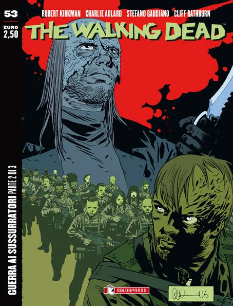 The Walking Dead #53 Guerra ai Sussurratori (parte 2 di 3)