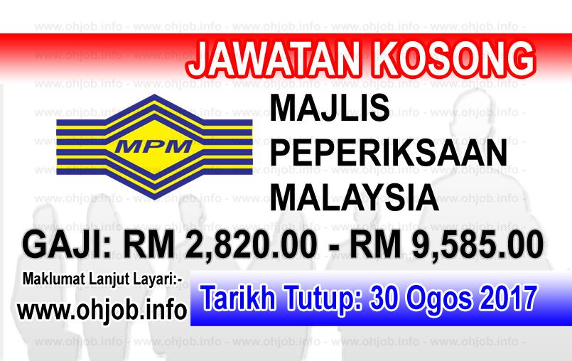 Jawatan Kerja Kosong Majlis Peperiksaan Malaysia - MPM logo www.ohjob.info ogos 2017