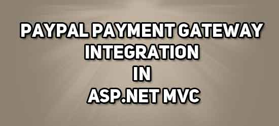 PayPal payment gateway integration in ASP NET MVC ~ IT