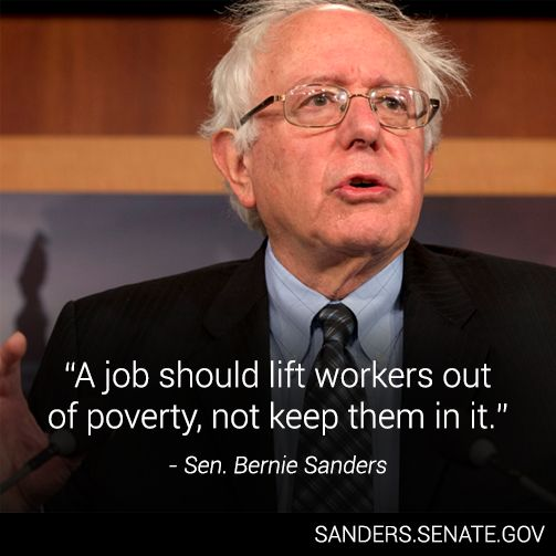 Bernie Sanders - A Job Should Life Workers Out of Poverty