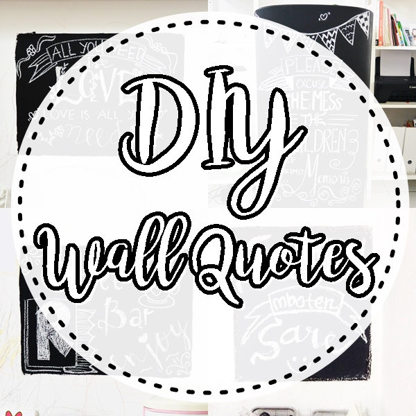 DIY Wall Quotes
