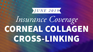Insurance Coverage for Corneal Cross-Linking (2019)