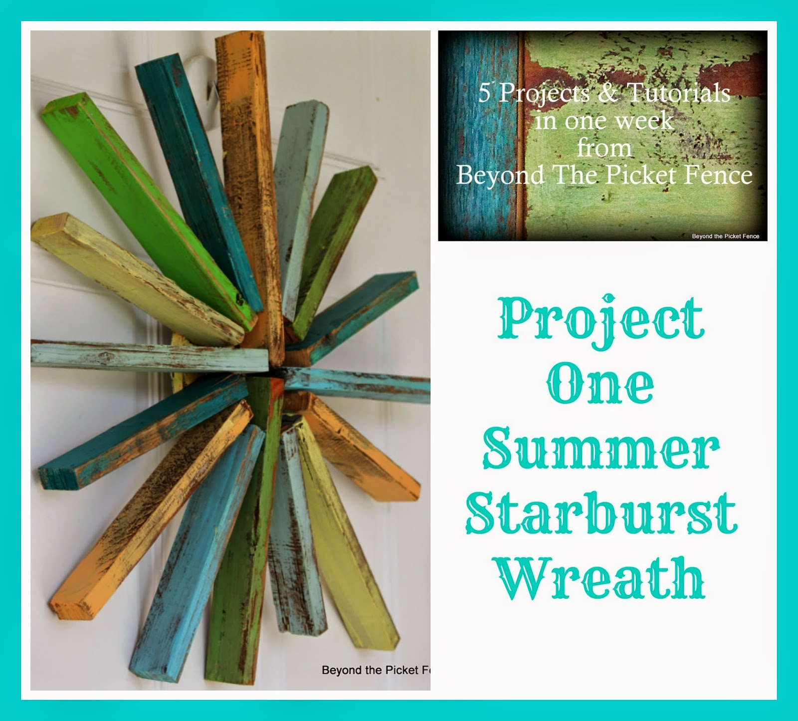 5 projects in a week starburst summer wreath http://bec4-beyondthepicketfence.blogspot.com/2014/05/5-projects-in-week-project-1-starburst.html