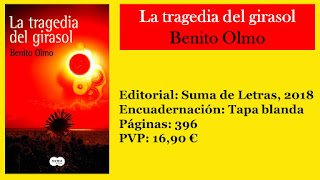 http://www.elbuhoentrelibros.com/2018/04/la-tragedia-del-girasol-benito-olmo.html