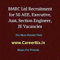 BMRC Ltd Recruitment for 50 AEE, Executive, Asst, Section Engineer, JE Vacancies