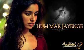 Hum Mar Jayenge - Aashiqui 2 - Lirik Bahasa Indonesia