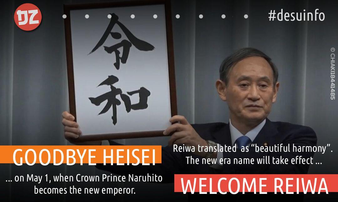 Goodbye Heisei, Welcome to Reiwa Era