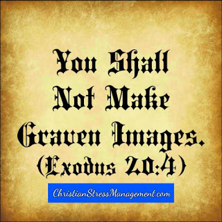 You shall not make graven images Exodus 20:4