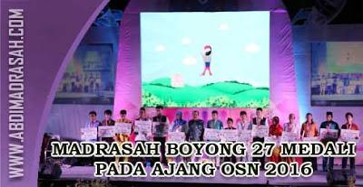 Siswa Madrasah Boyong 27 Medali Pada Ajang OSN 2016