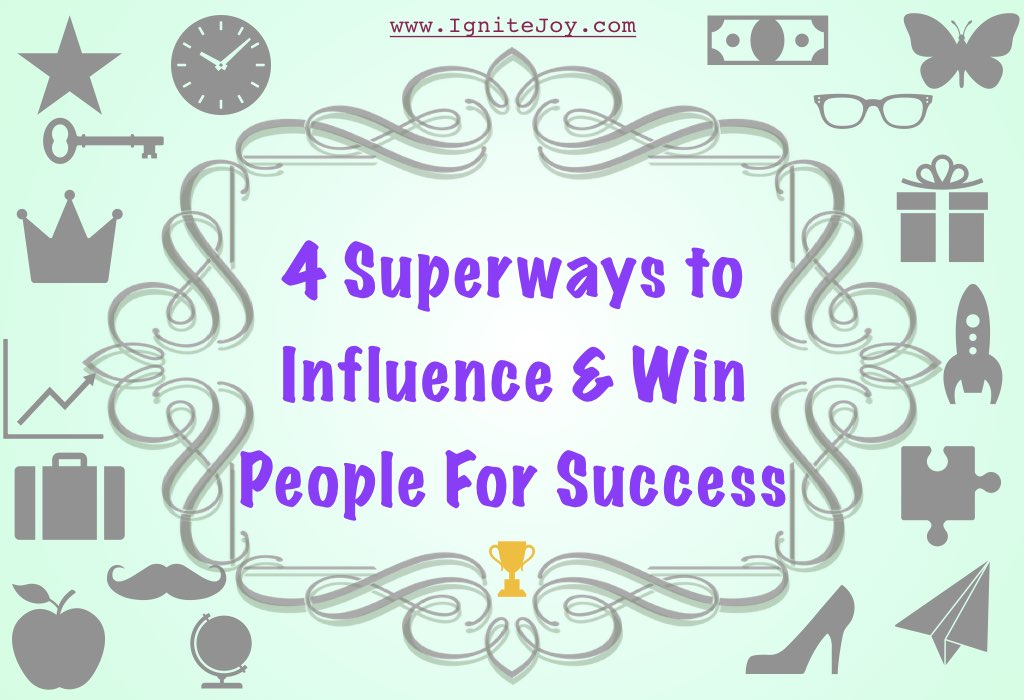 Win and influence People