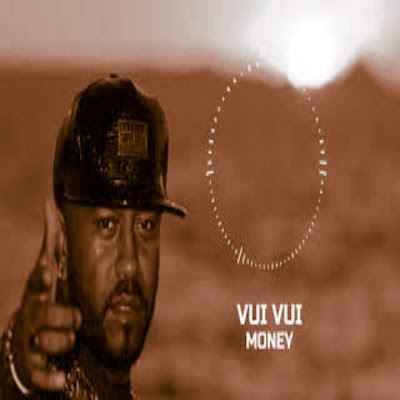 Vui Vui - Money (Rap) 2018 Download