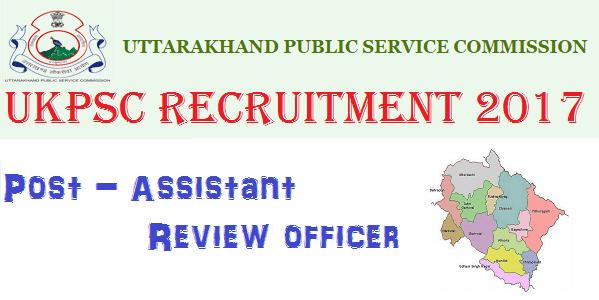 UKPSC Vacancy 2017, UKPSC Exam Calendar 2017, Uttarakhand Govt jobs 2017