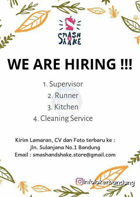 Lowongan Kerja Smash & Shake Bandung Desember 2018