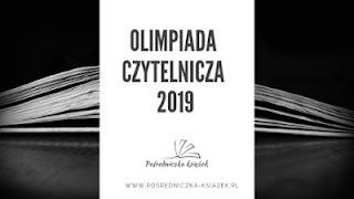 http://www.posredniczka-ksiazek.pl/2019/01/olimpiada-czytelnicza-2019-zapisy.html